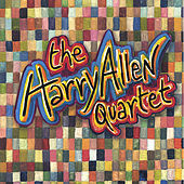 The Harry Allen Quartet by Harry Allen