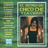 El Ritmo de Chico Che Y la Crisis by Chico Che
