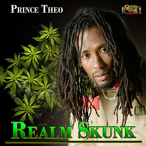 Realm Skunk - Single by Prince Theo