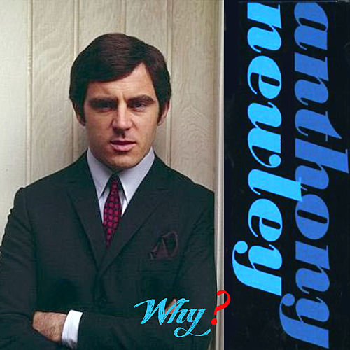 Why? by Anthony Newley