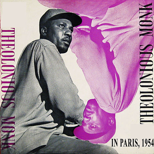 Thelonious Monk in Paris, 1954 (First Solo Piano LP) [Bonus Track Version] by Thelonious Monk