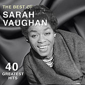 The Best of Sarah Vaughan: 40 Greatest Hits by Sarah Vaughan