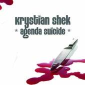 Agenda Suicide by Krystian Shek