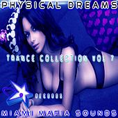 Physical Dreams Trance Collection, Vol. 7 by Physical Dreams