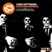 Explosion Remixes by Sven Wittekind