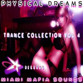 Physical Dreams Trance Collection, Vol. 4 by Physical Dreams