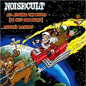 All Around the World (In Just One Night) by Noisecult