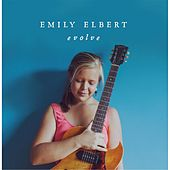 Evolve by Emily Elbert