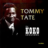 The Koko Sessions by Tommy Tate