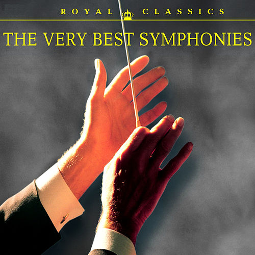 The Very Best Symphonies by Various Artists