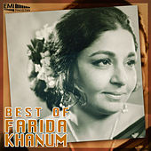 Best of Farida Khanum by Farida Khanum