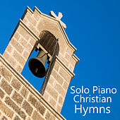 Solo Piano Christian Hymns by The O'Neill Brothers Group