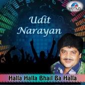 Udit Narayan - Halla Halla Bhail Ba Halla by Various Artists