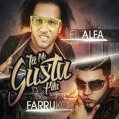 Tu Me Gusta Pila - Single by Alfa