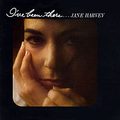 I've Been There by Jane Harvey