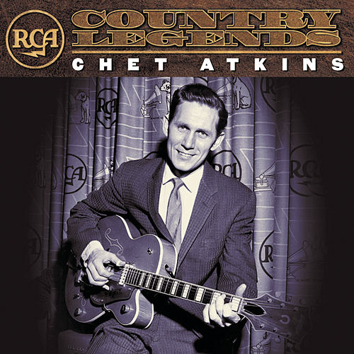 RCA Country Legends by Chet Atkins