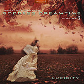 Meritage Healing: Goddess Dreamtime (Lucidity), Vol. 3 by Various Artists
