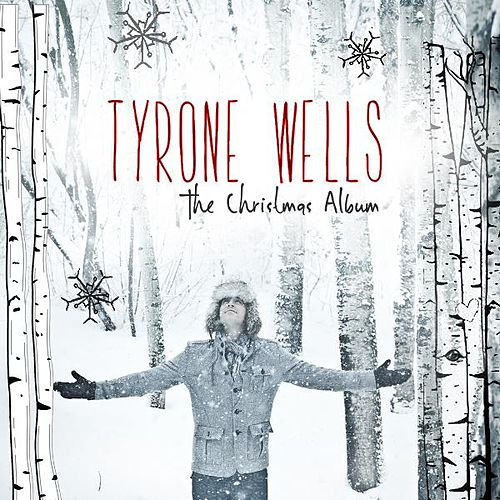 The Christmas Album by Tyrone Wells
