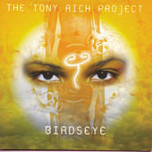 Birdseye by The Tony Rich Project