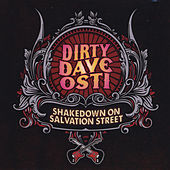 Shakedown On Salvation Street by Dirty Dave Osti