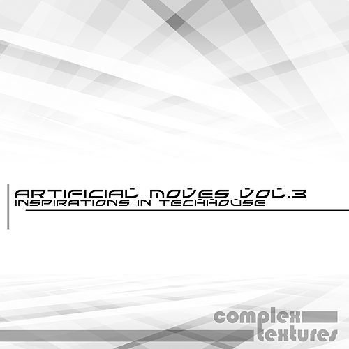 Artificial Moves, Vol. 3 - Inspirations in Techhouse by Various Artists