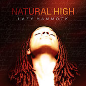Natural High by Lazy Hammock