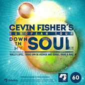 Down in My Soul by Cevin Fisher