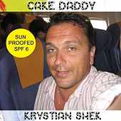 Cake Daddy by Krystian Shek