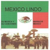 Mexico Lindo by Mariachi Mexico De Pepe Villa