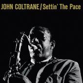 Settin' the Pace (Bonus Track Version) by John Coltrane