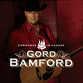 Christmas in Canada by Gord Bamford