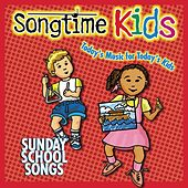 Sunday School Songs by Songtime Kids