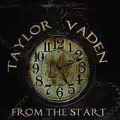 From the Start by Taylor Vaden