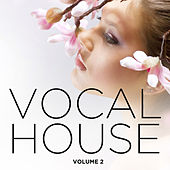 Vocal House 2013, Vol. 2 by Various Artists