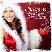 Christmas & New Years Dance Party by Various Artists