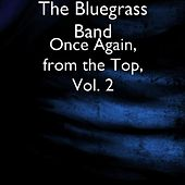 Once Again, from the Top, Vol. 2 von The Bluegrass Band