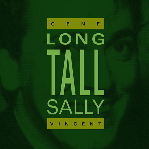 Long Tall Sally by Gene Vincent