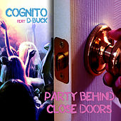 Party Behind Close Doors by Cognito