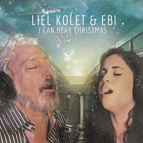 I Can Hear Christmas by Liel Kolet