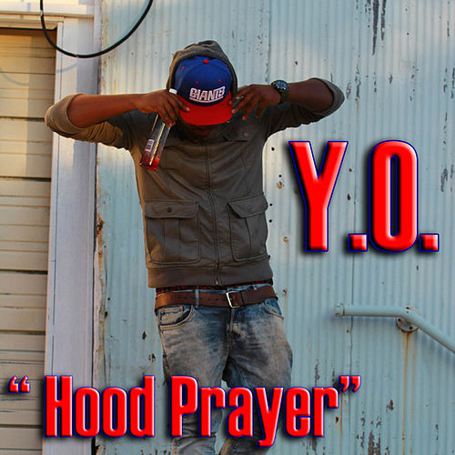 Hood Prayer by Yo-