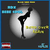 Bend Over Again - Single by RDX