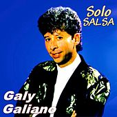 Solo Salsa by Galy Galiano
