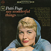 Say Wonderful Things by Patti Page