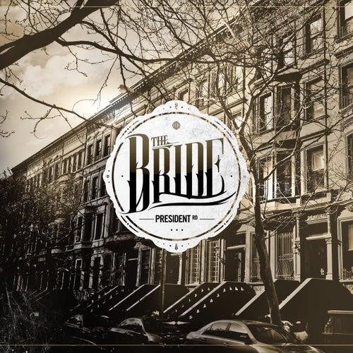 President Rd by Bride