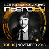 Lange pres. Intercity Top 10 November 2013 - EP by Various Artists