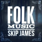 Skip James by Skip James