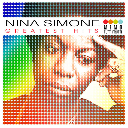 Greatest Hits by Nina Simone