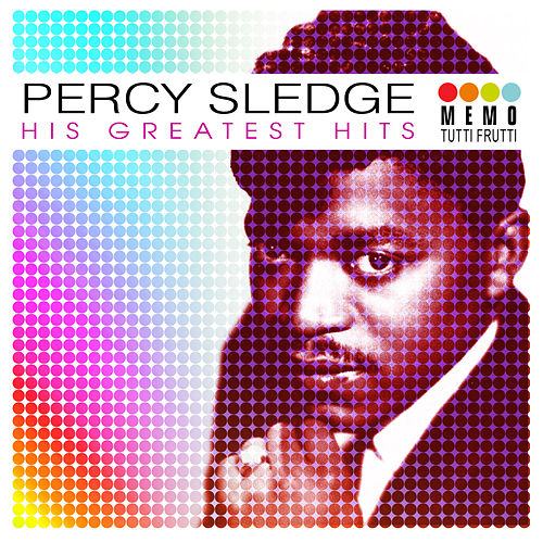 His Greatest Hits by Percy Sledge