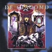 Asa Nisa Masa by De Giacomo