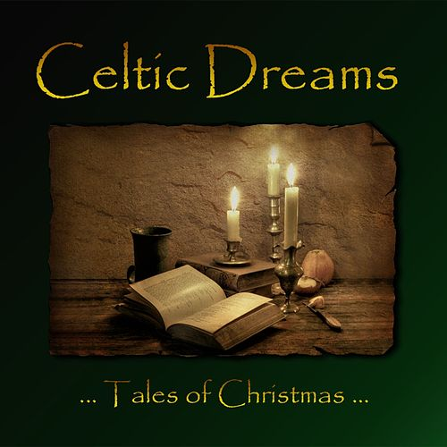 Tales of Christmas by Celtic Dreams